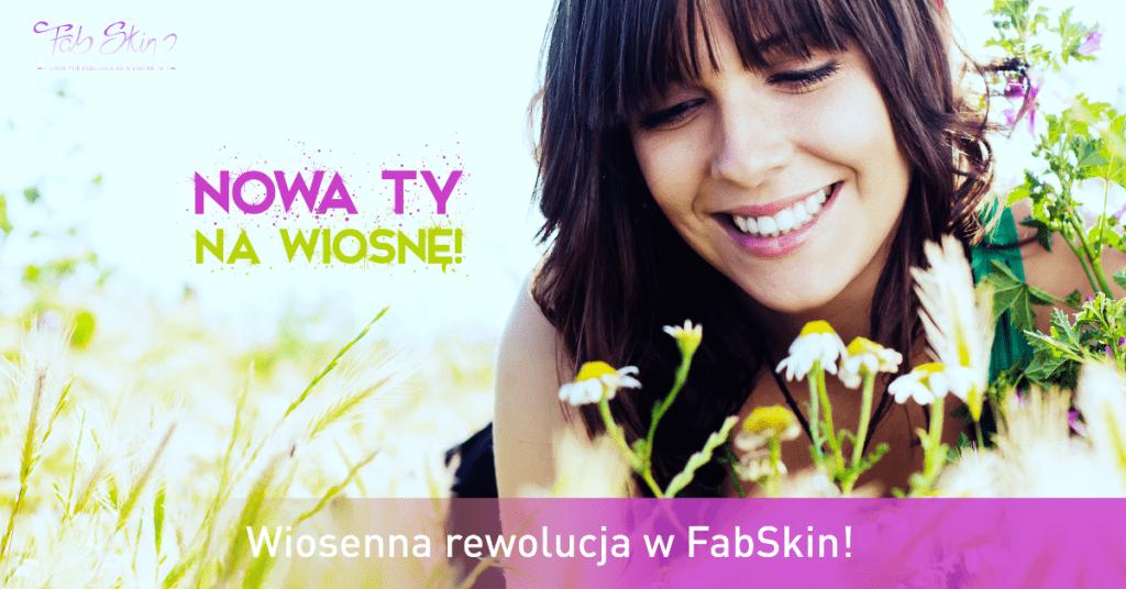 Nowa TY na wiosnę! Rewolucja w FabSkin!